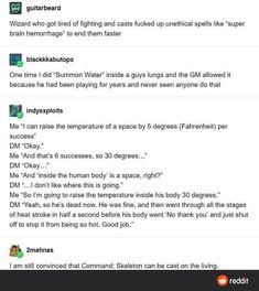 """Wizard who got tired of fighting and oasis fucked up unethical spells like """"super brain hemorrhage Tumblr Funny, Funny Memes, Hilarious, Writing Tips, Writing Prompts, Tenacious D, Dnd Stories, Dungeons And Dragons Memes, Dnd Funny"""