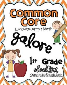 Common Core MATH and ELA Galore {1st Grade Checklist}. Just downloaded and wahoo, I feel so organized already!