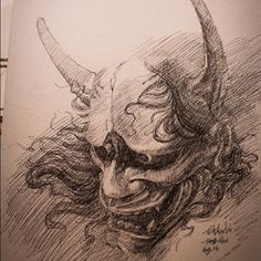 All I need is to improve abit everyday. That's it! Pen sketching Hannya mask