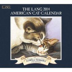 Got this as a pocket calendar this year to carry in my purse.  American Cat Lowell Herrero 2014 Lang Calendar from Sarah J Home Decor. $34.95