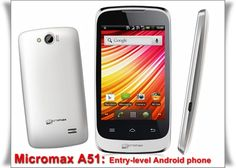 Following the Micromax A35, Micromax has launched another entry-level Android phone the Micromax A51.
