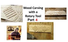 Rotary Tool Wood Carving Part 4