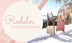 Rodeln in der Steiermark, die schönsten Rodelbahnen Clouds, Dance, Holiday, Ski Trips, Winter Time, Families, Travel Report, Adventure, Nice Asses