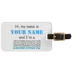 Cruisaholic (Personalized) Luggage Tag