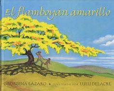 31 Days of Spanish Books for Kids-El Flamboyán Amarillo
