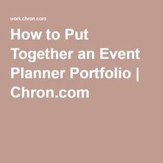 How to Put Together an Event Planner Portfolio | Chron.com