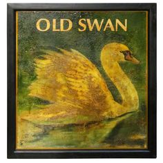 English Pub Sign - Old Swan From a unique collection of antique and modern signs Country Signs, Farm Signs, Pub Signs, Beer Signs, Antique Signs, Vintage Signs, Apartment Therapy, Old Pub, Vintage Room