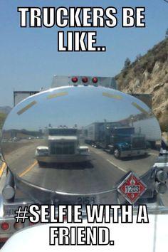 Truckers Selfie - Pinned by www.davisgmctrucks.ca