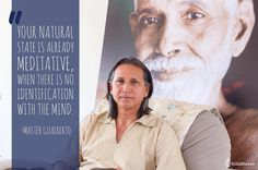 """Your Natural State is already meditative when there is no identification with the mind. When there is not this obsession fixation this undue importance we have given to the thought then meditation is present; and that is very natural. Master Gualberto  """"O seu Estado Natural já é meditativo quando não há identificação com a mente.""""  Quando não há essa obsessão essa fixação essa importância indevida que temos dado ao pensamento a meditação está presente; e isso é muito natural. Mestre…"""