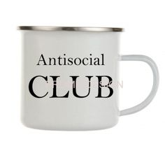 HRNEK PLECHÁČEK - Antisocial club Anti Social, Club, Mugs, Tableware, Design, Dinnerware, Tumblers, Tablewares, Mug