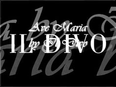 Ave Maria Il Divo