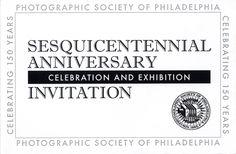 Photographic Society of Philadelphia 150th Anniversary