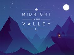Midnight in the Valley