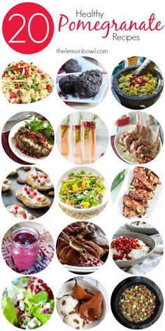 20 Healthy Pomegranate Recipes - easy healthy and delicious ideas for cooking with pomegranate - The Lemon Bowl