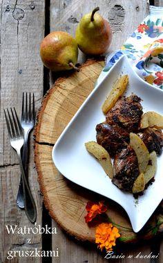 Basia w kuchni: Smażona wątróbka drobiowa z gruszkami - przepis