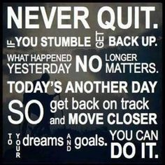 Never Quit life quotes quotes positive quotes quote life positive wise advice wisdom life lessons positive quote