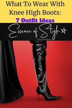 What do you wear with knee-high boots? There are many different ways! I have styled 7 looks to answer that very question to help inspire you. Denim Boots, Business Casual Men, Men Looks, Knee High Boots, Looking For Women, Daily Fashion, What To Wear, Style Inspiration, Fashion Trends