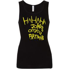 Joke's on You Batman Vinyl Print 100 Cotton Ladies Tank Top ($23) ❤ liked on Polyvore featuring tops, shirts, batman, tanks, black, women's clothing, cotton tank tops, print shirts, graphic design shirts and peace sign shirt