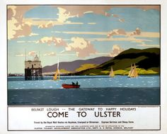 'Come to Ulster', LMS poster, c 1930s., Wilkinson, Norman