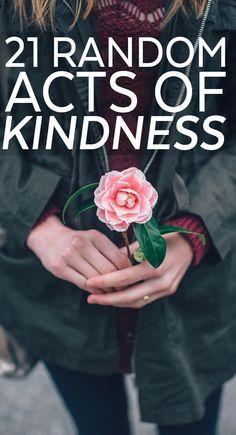21 Random Acts of Kindness Ideas via @frugalitygal