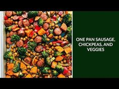 One Pan Healthy Sausage, Chickpeas, and Veggies, a food drink post from the blog Chelsea's Messy Apron, written by Chelsea Lords on Bloglovin'