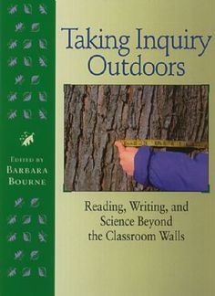 Taking Inquiry Outdoors