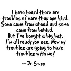 We all need a little reminder that today is our day! These Dr. Seuss quotes will do just that 98 and percent guaranteed! Inspirational Dr Seuss Quotes, Dr Suess Quotes, Motivational Quotes For Life, Quotes To Live By, Inspiring Quotes, Quotes Quotes, Quotes About New Year, Year Quotes, Life Quotes