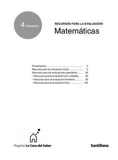 4 PRIMARIA  RECURSOS PARA LA EVALUACIÓN  Matemáticas  Presentación....................................................... ...