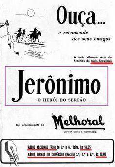 """ANOS DOURADOS: IMAGENS & FATOS: IMAGENS - Gibi nacional: """"JERÔNIMO, O HERÓI DO SERTÃO""""Nos anos 50 (e um pouco depois) este herói brasileiro fazia o maior sucesso no rádio. Era o tempo das radionovelas, tão populares como as novelas de tv de hoje, 1958"""
