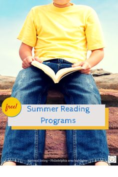 List of free summer reading programs for kids; national listing + Philadelphia area highlights.