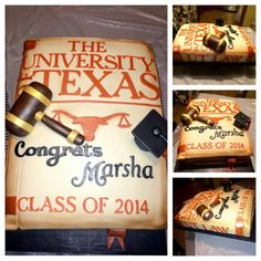 Law School Graduation Cake - obviously must lose all that longhorn & orange business for my Sooners