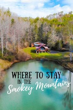 Where to Stay in the Great Smoky Mountains, Tennessee