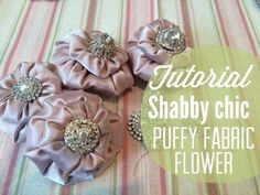 Tutorial DIY - Shabby Chic Puffy Fabric Flowers - YouTube