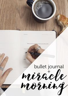 Miracle Morning in the Bullet Journal - How to use your bullet journal and this popular book to makeover your mornings.
