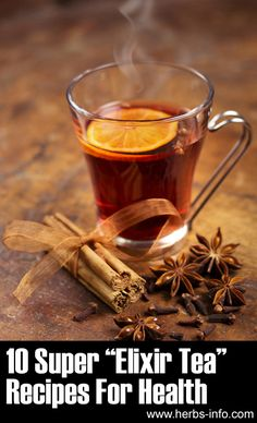 "10 Amazing ""Tea Elixir"" Recipes For Health ►► http://www.herbs-info.com/blog/10-amazing-tea-elixir-recipes-for-health/?i=p"