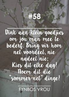 Fynbos Vrou.. Godly Marriage, Marriage Relationship, Relationships, Inspiration For The Day, Afrikaanse Quotes, Live Love, Happily Ever After, Beautiful Words, Future Husband
