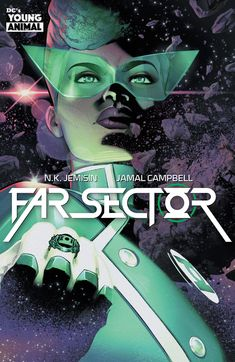 """Jemesin and Jamal Campbell give Green Lantern a whole new take with this 2019 mini-series Far Sector Enter Green Lantern Sojourner """"Jo"""" Mullein. Dc Comics, Black Comics, Rogue Comics, Comics Girls, Science Fiction, Dc Comic Books, Comic Book Covers, Cbr, Naomi Campbell"""