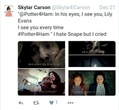 This made me cry. And Snape is my favorite character. Besides Eve.