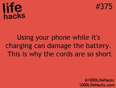 1000 Life Hacks huh that makes sence but but my cord is long and I do it when I am doing things that I know will drain the battery