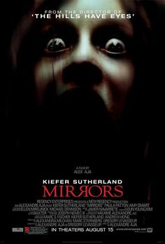 Mirrors (2008) horror movie -- This one is really creepy good ^_^ -- ***** (5)