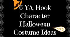 YA Book Character Halloween Costume Ideas | Read. Breathe. Relax.