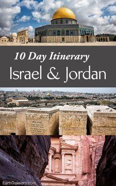 10 Day Itinerary: Israel and Jordan. Jerusalem, Tel Aviv, Masada, Dead Sea, Petra, Wadi Rum, West Bank.