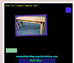 Plans For A Simple Computer Desk 154055 - Woodworking Plans and Projects!