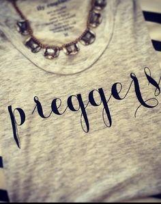 Preggers tee