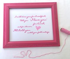"""The Lover's Roadmap --- 8"""" x 10"""" Framed Love Quote  --- """"I will kiss you for breakfast, Tell you 'I love you' for lunch, and for dinner, I'll hold you until you fall asleep."""""""