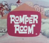 Romper Bomper Stomper Boo. Tell me, tell me, tell me who. Tell me who had fun today, Tell me who had fun at play!