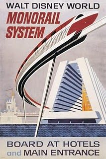 walt disney world vintage poster - I remember going there thinking we were on the cutting edge of the future because the monorail was so new LOL