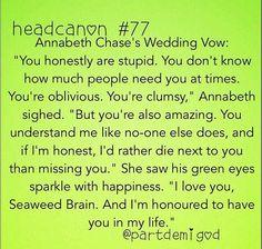 Annabeth's wedding vow c: THE FEELS