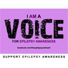 I Am a Voice for Epilepsy Awareness #EpilepsyAwareness