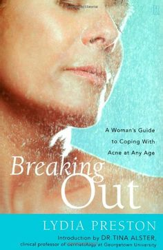 Breaking Out: A Woman's Guide to Coping with Acne at Any Age by Lydia Preston http://www.amazon.co.uk/dp/0743236238/ref=cm_sw_r_pi_dp_mrffwb06PVAXN